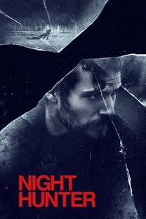 Night Hunter - Poster / Capa / Cartaz - Oficial 6