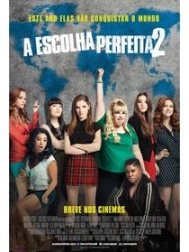 A Escolha Perfeita 2 - Poster / Capa / Cartaz - Oficial 4