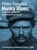 Hunky Blues - O Sonho Americano