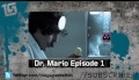 DR. MARIO Webseries Trailer - coming May 21
