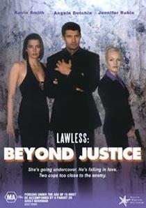 Lawless 3: Por Trás da Justiça - Poster / Capa / Cartaz - Oficial 1