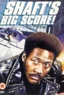 O Grande Golpe de Shaft (Shaft's Big Score)