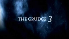 Trailer - The Grudge 3 Oficial