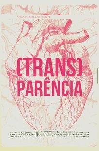 (Trans)parência - Poster / Capa / Cartaz - Oficial 1