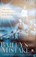Descobrindo O Passado (Bailey's Mistake)