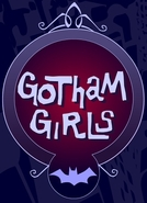 Gotham Girls (2ª temporada) (Gotham Girls (Season 2))
