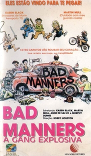Bad Manners - A Gang Explosiva - Poster / Capa / Cartaz - Oficial 1