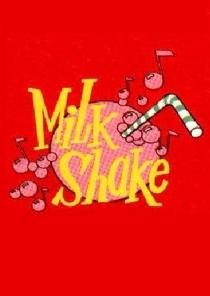 Milk Shake - Poster / Capa / Cartaz - Oficial 1