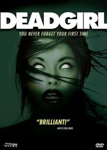 Deadgirl - Poster / Capa / Cartaz - Oficial 2