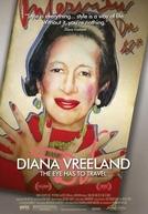 Diana Vreeland: The Eye Has to Travel (Diana Vreeland: The Eye Has to Travel)