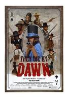 They Die by Dawn (They Die by Dawn)