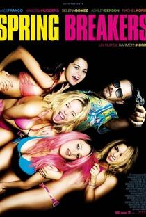 Spring Breakers: Garotas Perigosas - Poster / Capa / Cartaz - Oficial 4