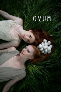Ovum - Poster / Capa / Cartaz - Oficial 1