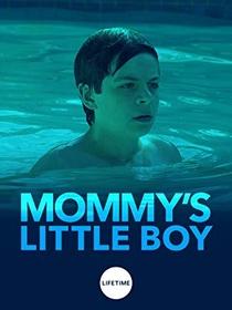 Mommy's Little Boy - Poster / Capa / Cartaz - Oficial 3