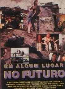 Em Algum Lugar No Futuro - Poster / Capa / Cartaz - Oficial 1