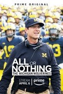 All or Nothing: The Michigan Wolverines (All or Nothing: The Michigan Wolverines)