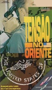 Tensão no Oriente - Poster / Capa / Cartaz - Oficial 1