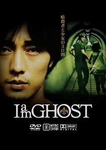 Im a Ghost - Poster / Capa / Cartaz - Oficial 6