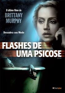 Flashes de Uma Psicose - Poster / Capa / Cartaz - Oficial 3