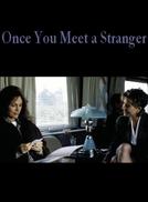 Estranhas em um Trem (Once You Meet a Stranger)