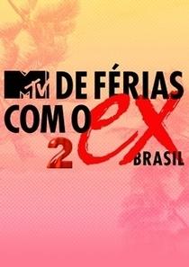 De Férias Com o Ex Brasil (2ª Temporada) - Poster / Capa / Cartaz - Oficial 1