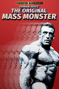 Dorian Yates: The Original Mass Monster - Poster / Capa / Cartaz - Oficial 1