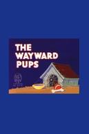 Os Filhotes Desobedientes (The Wayward Pups)