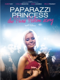 Paparazzi Princess: The Paris Hilton Story - Poster / Capa / Cartaz - Oficial 1