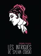 Les Intrigues de Sylvia Couski (Les Intrigues de Sylvia Couski)