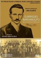 Eurípedes Barsanulfo - Educador e Médium (Eurípedes Barsanulfo - Educador e Médium)