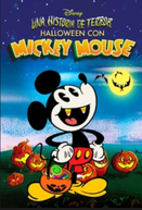 Uma História de Terror: Halloween com Mickey Mouse (The Scariest Story Ever: A Mickey Mouse Halloween Spooktacular)