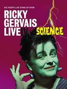 Ricky Gervais: Live IV - Science (Ricky Gervais: Live IV - Science)