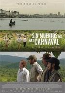 Sem Mortos Não Há Carnaval (Sin Muertos No Hay Carnaval)