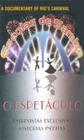 Escolas de Samba - O Espetáculo - Poster / Capa / Cartaz - Oficial 1