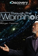 Through The Wormhole (4ª Temporada) (2013) (Through The Wormhole )
