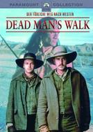 Da Morte Nascem os Heróis (Dead Man's Walk)