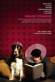 Familiar Strangers - Poster / Capa / Cartaz - Oficial 1