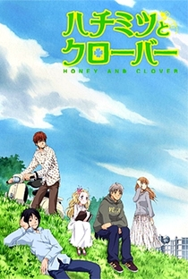 Honey & Clover (1ª Temporada) - Poster / Capa / Cartaz - Oficial 2