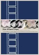 Just Ancient Loops (Just Ancient Loops)