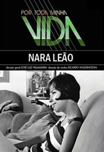Por Toda a Minha Vida: Nara Leão - Poster / Capa / Cartaz - Oficial 1