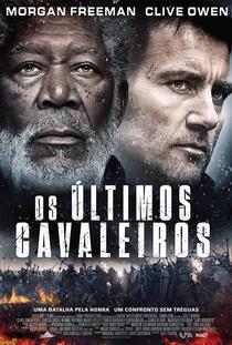 Os Últimos Cavaleiros  - Poster / Capa / Cartaz - Oficial 2