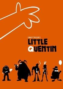 Little Quentin - Poster / Capa / Cartaz - Oficial 2
