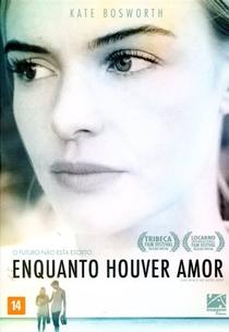 Enquanto Houver Amor  - Poster / Capa / Cartaz - Oficial 4