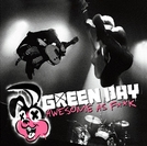 Green Day: Awesome As F**K (Awesome as Fuck)