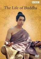 A Vida de Buda (BBC) (The Life of Buddha (BBC))