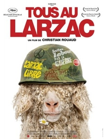 Vamos Todos Para Larzac: o Nascimento da Luta Ecológica - Poster / Capa / Cartaz - Oficial 1