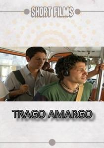 Trago amargo - Poster / Capa / Cartaz - Oficial 1