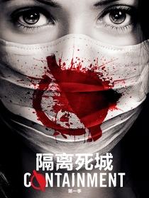 Containment (1° Temporada) - Poster / Capa / Cartaz - Oficial 4