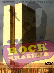 O Rock Brasiliense Invade o Brasil - Poster / Capa / Cartaz - Oficial 1