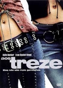Aos Treze - Poster / Capa / Cartaz - Oficial 2